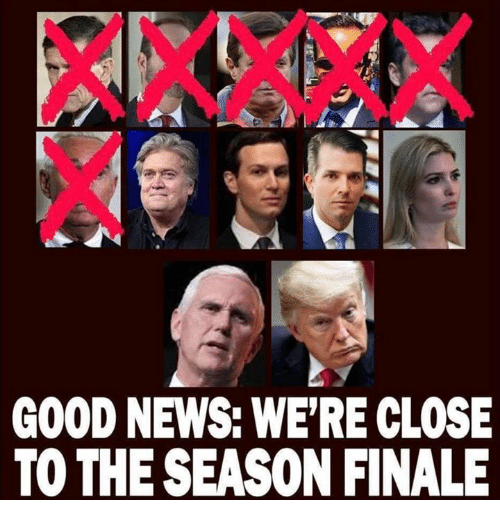 finale: GOOD NEWS: WE'RE CLOSE  TO THE SEASON FINALE