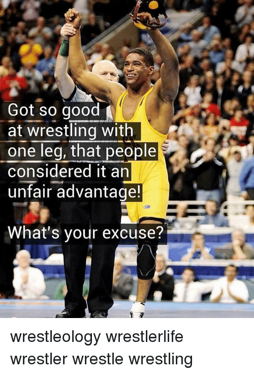 Considence: Got so good  at wrestling with  one leg, that people  considered it an  unfair advantage!  What's your excuse? wrestleology wrestlerlife wrestler wrestle wrestling