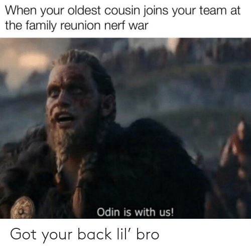 bro: Got your back lil' bro