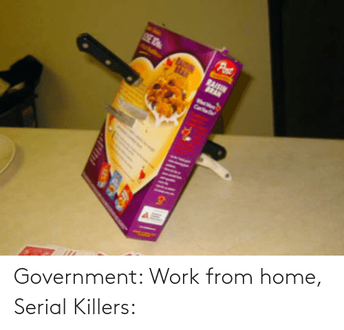 Serial: Government: Work from home, Serial Killers: