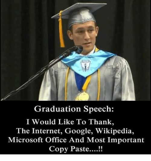 Graduation Speech I Would Like to Thank the Internet Google
