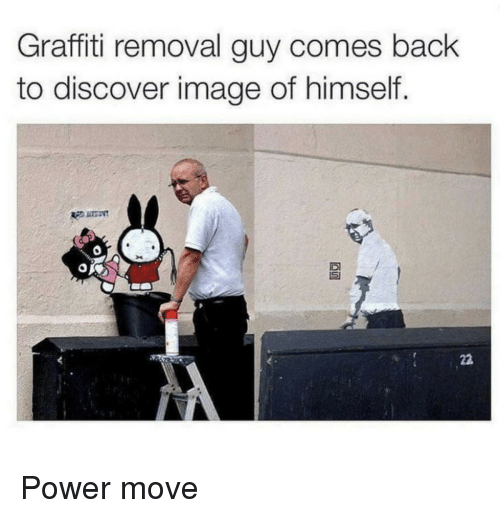 Graffiti, Discover, and Image: Graffiti removal guy comes bach  to discover image of himself. Power move