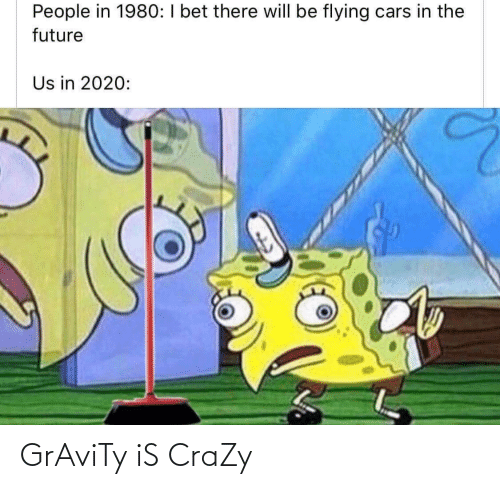Gravity: GrAviTy iS CraZy