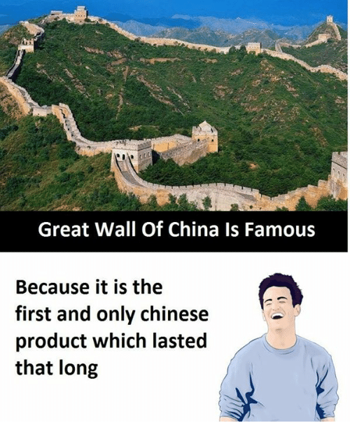 China, Chinese, and Great Wall of China: Great Wall Of China Is Famous  Because it is the  first and only chinese  product which lasted  that long