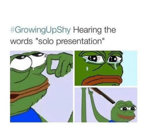 """The Words, Words, and Solo:  #GrowingUpShy Hearing the  words """"solo presentation"""""""