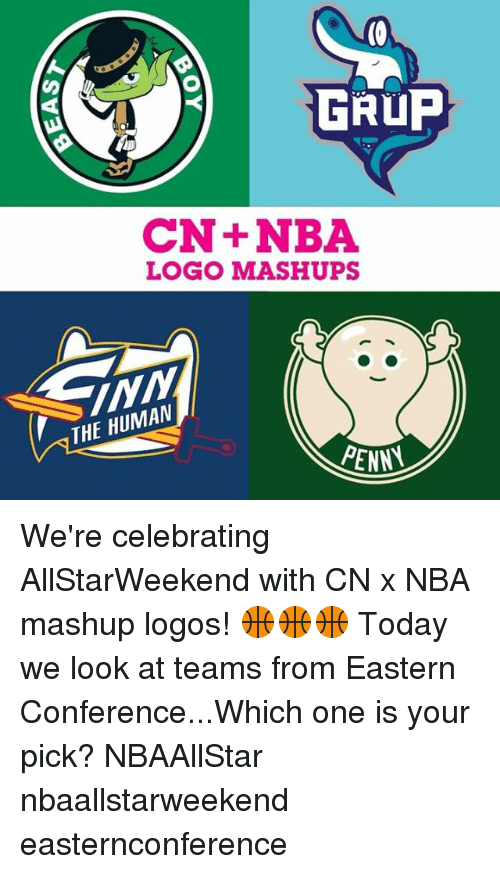 Memes, Nba, and Logos: GRUP  CN+NBA  LOGO MASHUPS  THE HUMAN  PENNA We're celebrating AllStarWeekend with CN x NBA mashup logos! 🏀🏀🏀 Today we look at teams from Eastern Conference...Which one is your pick? NBAAllStar nbaallstarweekend easternconference