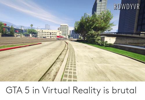 Virtual Reality: GTA 5 in Virtual Reality is brutal