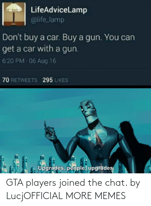 Chat: GTA players joined the chat. by LucjOFFICIAL MORE MEMES