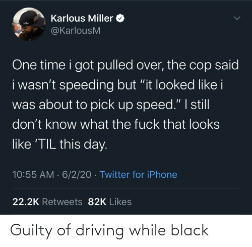Driving: Guilty of driving while black