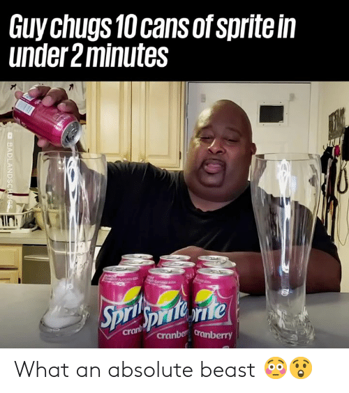 cranberry: Guy chugs 10 cans of sprite in  under 2minutes  Spripniene  Sprite rie  crant  cranber cranberry  BADLANDSCHUGS What an absolute beast 😳😲