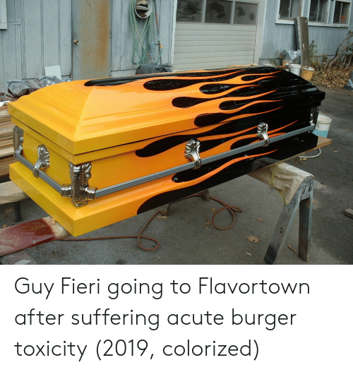 Guy Fieri, Suffering, and Burger: Guy Fieri going to Flavortown after suffering acute burger toxicity (2019, colorized)
