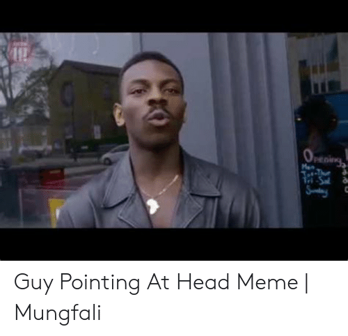 25 Best Memes About Guy Pointing At Head Guy Pointing At Head