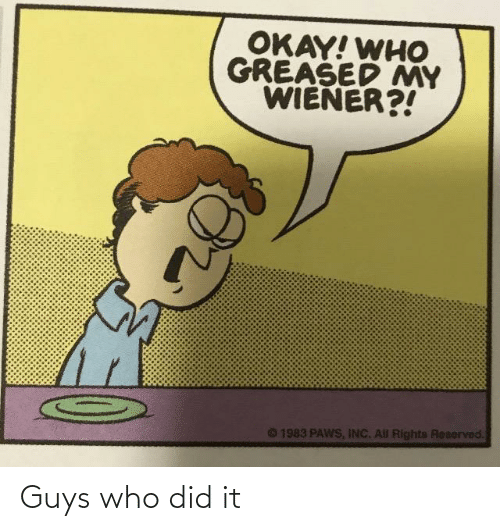 did: Guys who did it