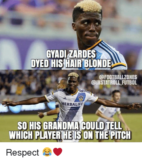 Ðÿ˜…: GYADIZARDES  DYED HIS HAIR BLONDE  GODFOOTBALLZONES  @INSTATROLL FUTBOL  HERBALIFE  SO HIS GRANDMA COULOTELL  WHICH PLAYER HE IS ON THE PITCH Respect 😂❤️
