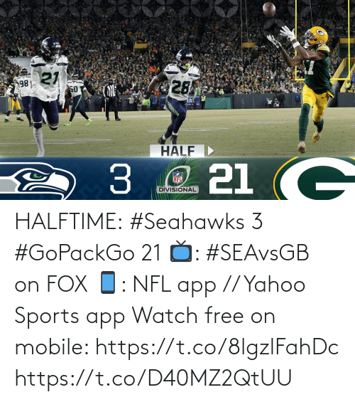 Seahawks: HALFTIME:  #Seahawks 3 #GoPackGo 21  📺: #SEAvsGB on FOX 📱: NFL app // Yahoo Sports app Watch free on mobile: https://t.co/8lgzlFahDc https://t.co/D40MZ2QtUU