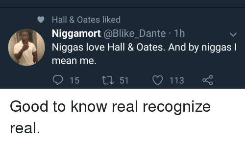 Hall Oates Liked Niggamort 1h Niggas Love Hall Oates And By