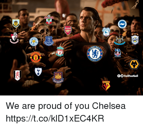 Chelsea, Everton, and Memes: HAMPTON  OAU  STEA  Everton  BALL  HELSE  LIVER  HES  0  TBALL  UNITED  GO TrollFootball  WATFORD  HAM U We are proud of you Chelsea https://t.co/klD1xEC4KR