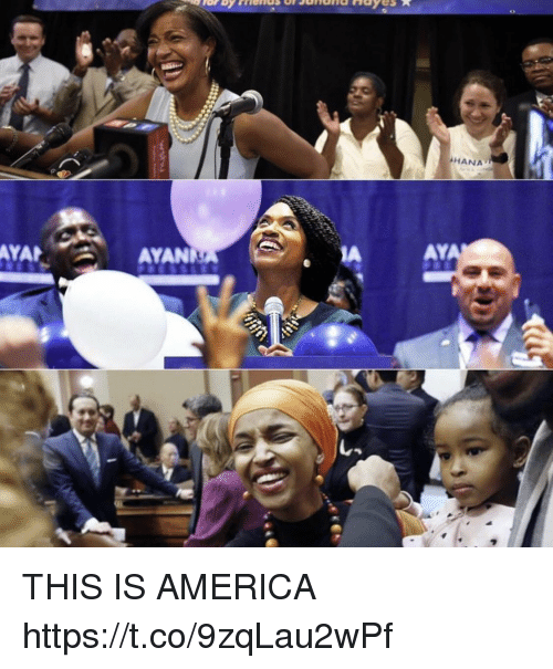 America, Memes, and 🤖: HANA  AYA  AYANY  AY THIS IS AMERICA https://t.co/9zqLau2wPf