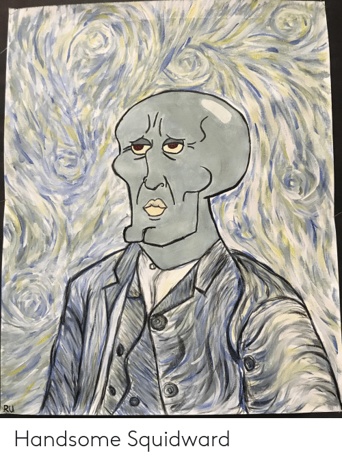 handsome squidward: Handsome Squidward