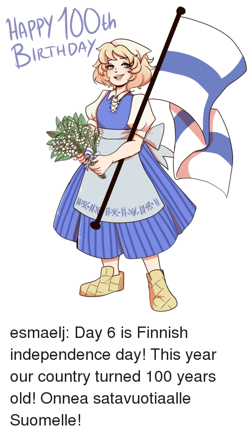 Anaconda, Independence Day, and Target: HAPPY 100  RTHDAY esmaelj:  Day 6 is Finnish independence day! This year our country turned 100 years old! Onnea satavuotiaalle Suomelle!