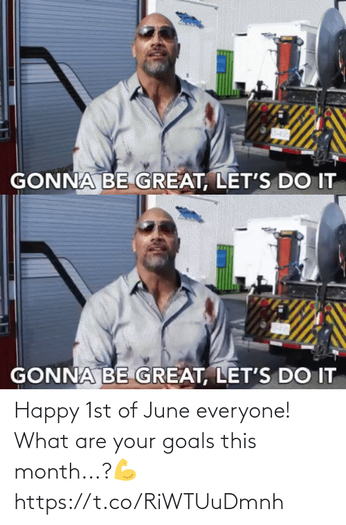 what are: Happy 1st of June everyone! What are your goals this month...?💪 https://t.co/RiWTUuDmnh