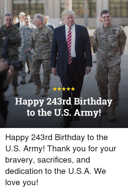 Happy 243rd Birthday To The Us Army Happy 243rd Birthday To The Us
