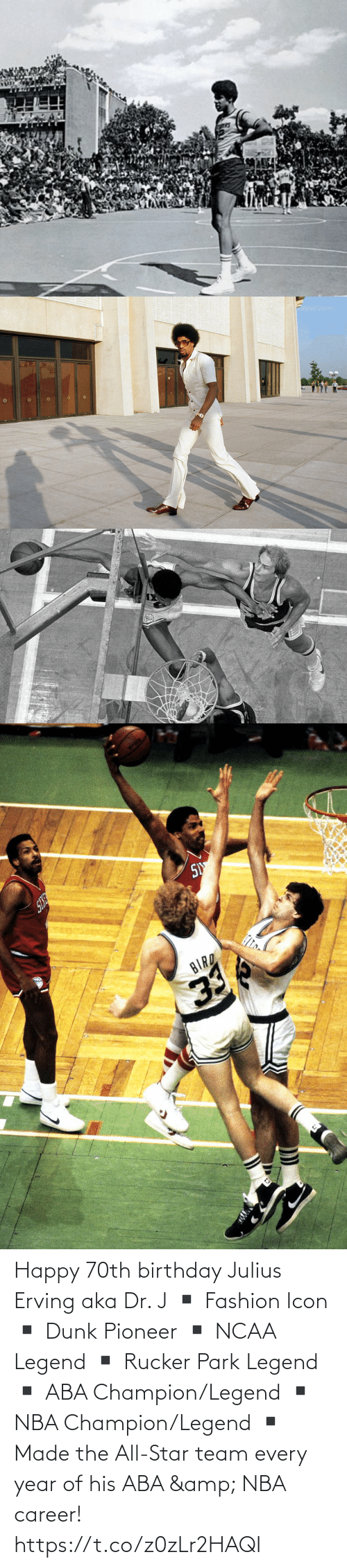 J: Happy 70th birthday Julius Erving aka Dr. J  ▪️ Fashion Icon ▪️ Dunk Pioneer ▪️ NCAA Legend ▪️ Rucker Park Legend ▪️ ABA Champion/Legend ▪️ NBA Champion/Legend ▪️ Made the All-Star team every year of his ABA & NBA career! https://t.co/z0zLr2HAQI