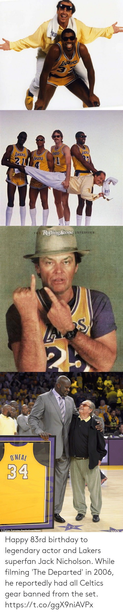 jack: Happy 83rd birthday to legendary actor and Lakers superfan Jack Nicholson.   While filming 'The Departed' in 2006, he reportedly had all Celtics gear banned from the set. https://t.co/ggX9niAVPx