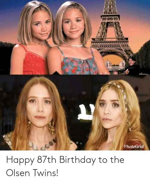 olsen twins: Happy 87th Birthday to the Olsen Twins!