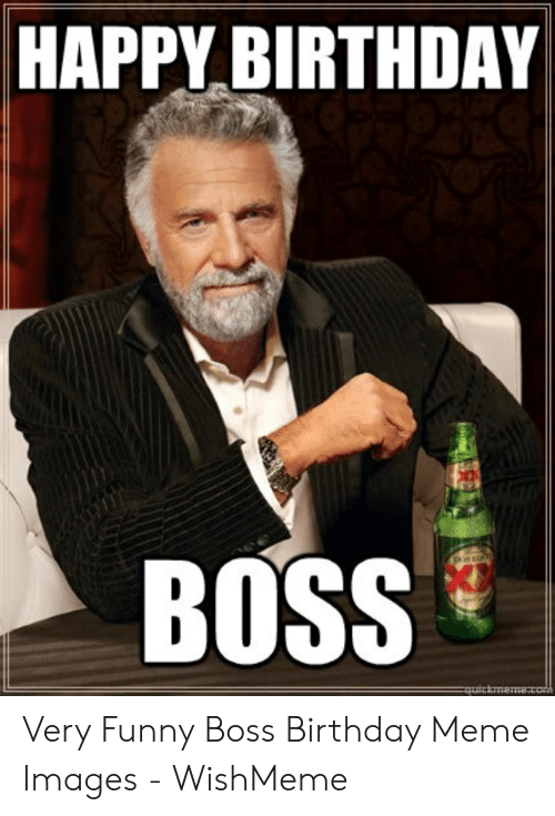 25 Best Memes About Funny Boss Birthday Funny Boss