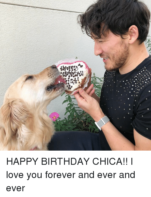 Birthday, Dank, and Love: HAPPY BIRTHDAY CHICA!! I love you forever and ever and ever