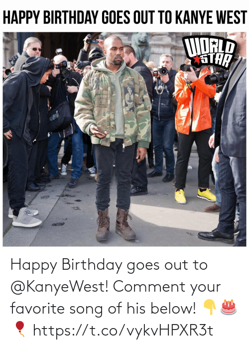 Goes: Happy Birthday goes out to @KanyeWest! Comment your favorite song of his below! 👇🎂🎈 https://t.co/vykvHPXR3t