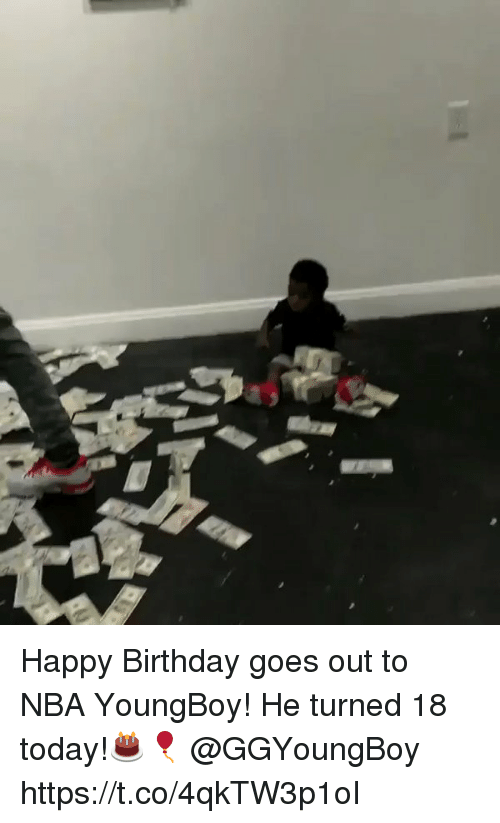 Birthday, Memes, and Nba: Happy Birthday goes out to NBA YoungBoy! He turned 18 today!🎂🎈 @GGYoungBoy https://t.co/4qkTW3p1oI