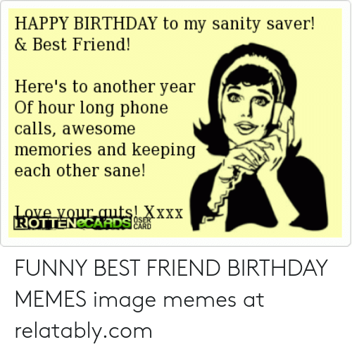 🦅 25 Best Memes About Funny Best Friend Birthday Memes
