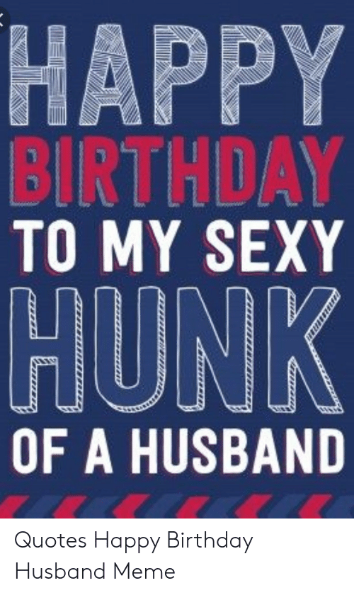 🦅 25 Best Memes About Funny Birthday Memes for Husband