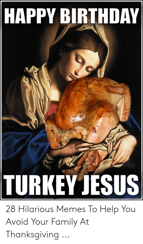 25 Best Memes About Happy Birthday Turkey Happy Birthday