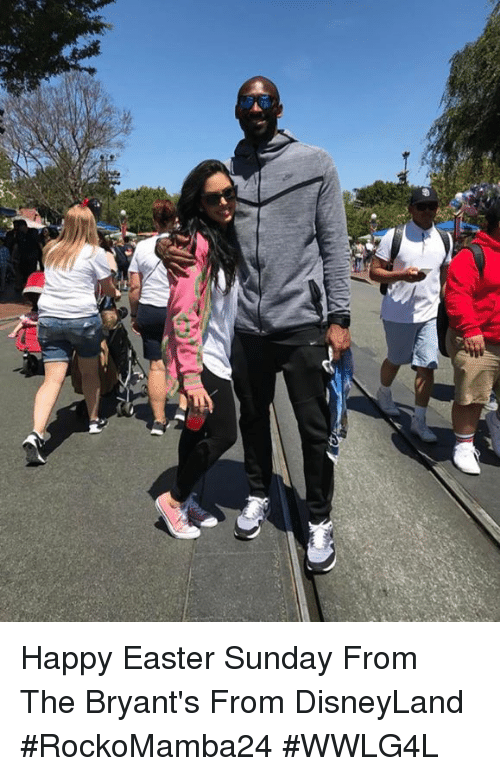 Disneyland, Easter, and Memes: Happy Easter Sunday From The Bryant's From DisneyLand   #RockoMamba24 #WWLG4L