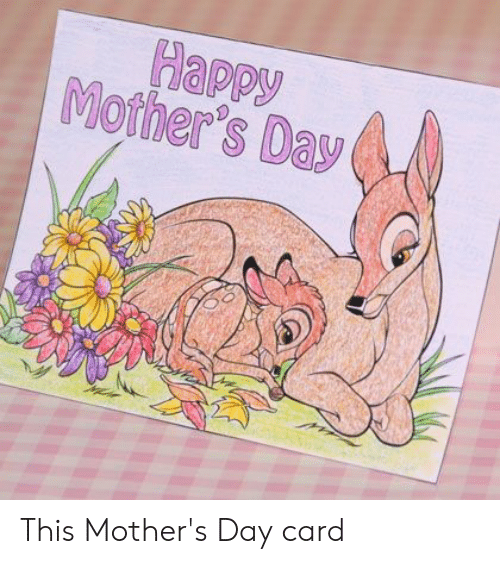 Mother's Day, Happy, and Happy Mothers Day: Happy  Mother's Day This Mother's Day card