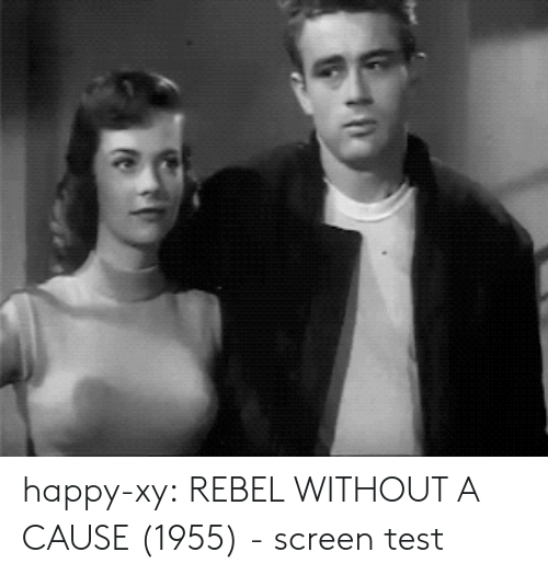 Target, Tumblr, and Blog: happy-xy: REBEL WITHOUT A CAUSE (1955) - screen test