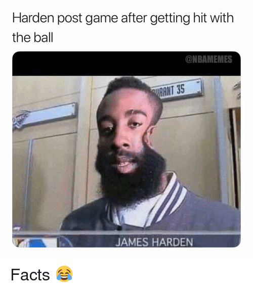 Basketball, Facts, and James Harden: Harden post game after getting hit with  the ball  ONBAMEMES  RANT 35  JAMES HARDEN Facts 😂