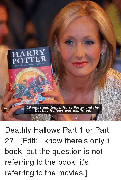 Harry Potter Books Year Published ~ Best memes about the deathly hallows