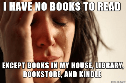 Books, My House, and House: HAVE NO BOOKS TO READ  EXCEPT BOOKS IN MY HOUSE, LIBRARY,  BOOKSTORE, AND KINDLE  sds on ingur