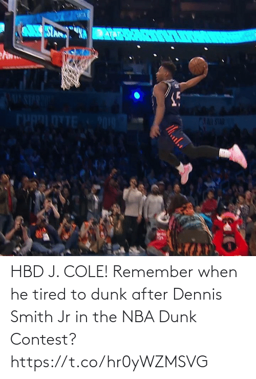 J: HBD J. COLE!   Remember when he tired to dunk after Dennis Smith Jr in the NBA Dunk Contest?    https://t.co/hr0yWZMSVG