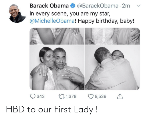 Our: HBD to our First Lady !