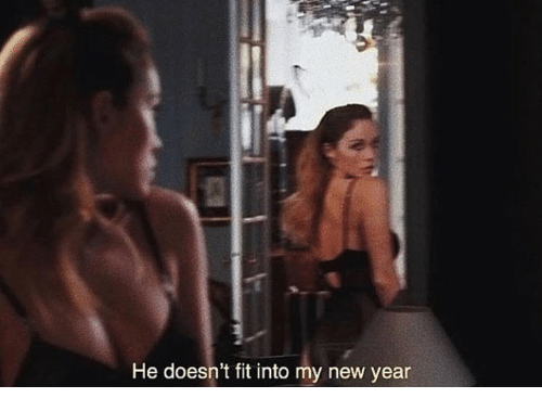 New Year's, Fit, and New: He doesn't fit into my new year