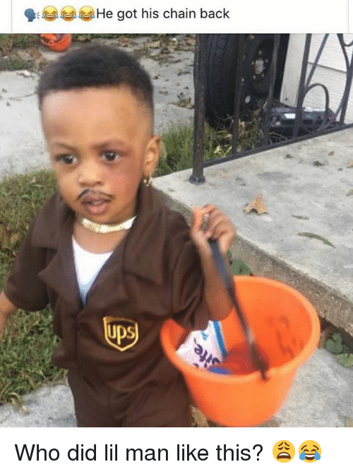 Hood, Back, and Got: He got his chain back Who did lil man like this? 😩😂