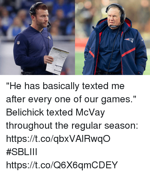 """Memes, Games, and Belichick: """"He has basically texted me after every one of our games.""""  Belichick texted McVay throughout the regular season: https://t.co/qbxVAlRwqO #SBLIII https://t.co/Q6X6qmCDEY"""