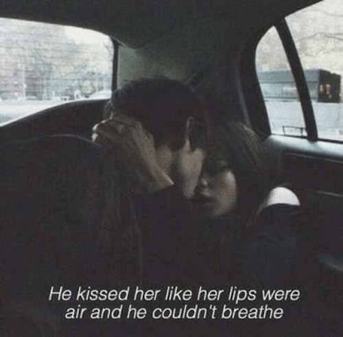 Her, Air, and Like: He kissed her like her lips were  air and he couldn't breathe