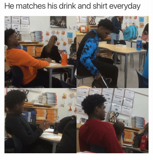 Memes, Match, and 🤖: He matches his drink and shirt everyday  Miran an  ESTar  Loer  Tenor  Miran Luovar