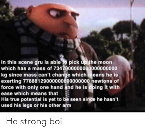 Strong: He strong boi